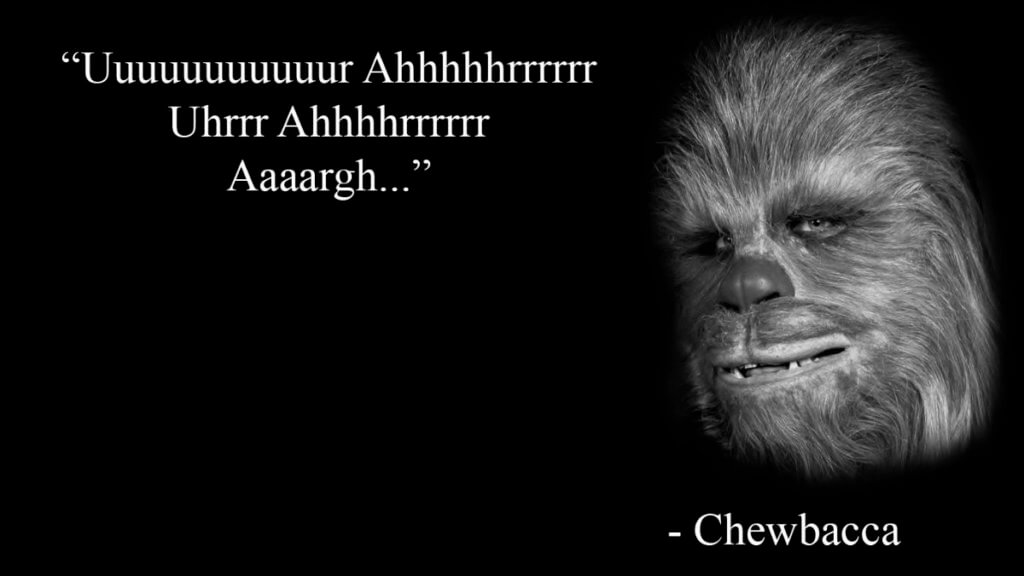 Chewbacca talking