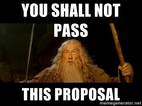 You shall not pass this proposal